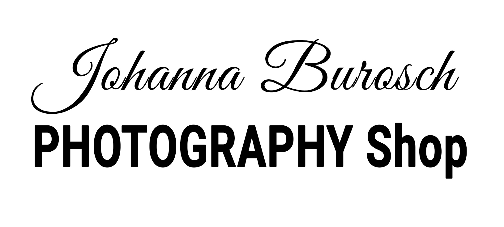 Johanna Burosch PHOTOGRAPHY Shop